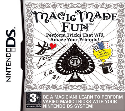 Magic Made Fun - Perform Tricks That Will Amaze Your Friends!